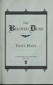 Cover of: The beloved dead | Tony Hays