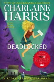 Cover of: Deadlocked (Sookie Stackhouse, #12)