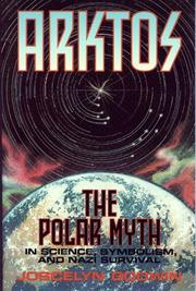 Cover of: Arktos: The Polar Myth in Science, Symbolism, and Nazi Survival