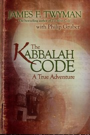 Cover of: The Kabbalah code: a true adventure