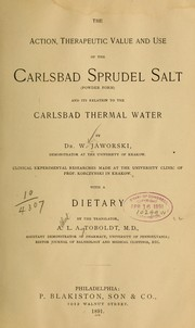 Cover of: The action, therapeutic value and use of the Carlsbad sprudel salt (powder form)