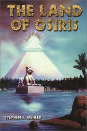 Cover of: The Land of Osiris | Stephen S. Mehler