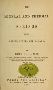 The mineral and thermal springs of the United States and Canada by Bell, John