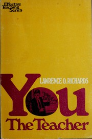 Cover of: You, the teacher | Richards, Larry