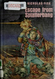 Cover of: Escape from Splatterbang