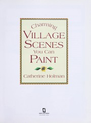 Cover of: Charming village scenes you can paint