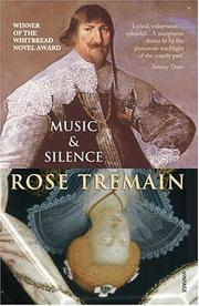 Cover of: Music and Silence | Rose Tremain