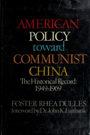 Cover of: American policy toward Communist China, 1949-1969