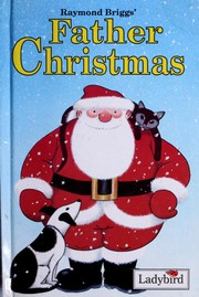 Cover of: Raymond Briggs' Father Christmas
