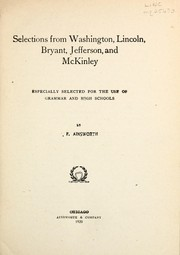 Cover of: Selections from Washington, Lincoln, Bryant, Jefferson, and McKinley | F. F. Ainsworth
