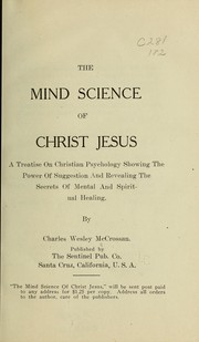 Cover of: The mind science of Christ Jesus