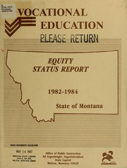 Cover of: Equity status report 1982-1984, vocational education, state of Montana