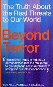 Cover of: BEYOND TERROR: THE TRUTH ABOUT THE REAL THREATS TO OUR WORLD. | CHRIS ABBOTT