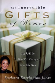 Cover of: The incredible gifts of women
