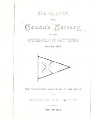 Cover of: The reunion of Cowan's Battery on the battle-field of Gettysburg, July 3rd, 1886