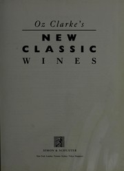 Cover of: Oz Clarke's new classic wines