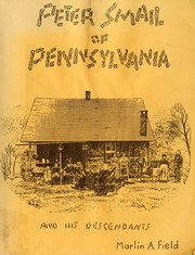Cover of: Peter Smail of Pennsylvania and his descendants | Marlin A. Field