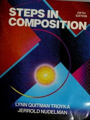 Cover of: Steps in composition | Lynn Quitman Troyka