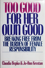 Cover of: Too good for her own good