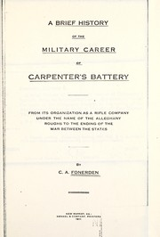 Cover of: A brief history of the miltary career of Carpenter's battery