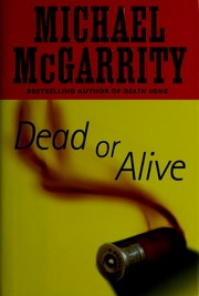 Cover of: Dead or alive: a Kevin Kerney novel