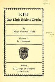 Cover of: Our little Eskimo cousin | Mary Hazelton (Blanchard) Wade