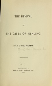 Cover of: The revival of the gifts of healing