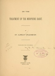 Cover of: On the treatment of the morphine habit
