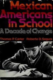 Mexican Americans in school by Thomas P. Carter