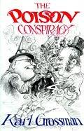 Cover of: The poison conspiracy | Karl Grossman