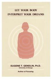 Cover of: Let your body interpret your dreams