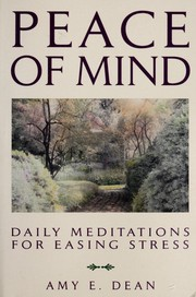 Cover of: Peace of mind | Amy E. Dean