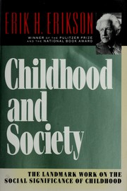 Cover of: Childhood and society | Erikson, Erik H.