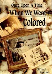 Cover of: Once upon a Time When We Were Colored