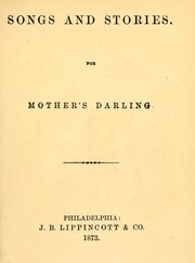 Cover of: Songs and stories for mother's darling