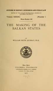 Cover of: The making of the Balkan states...