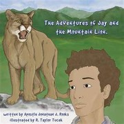 Cover of: The Adventures of jay & the Mountain Lion