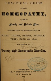 Cover of: Practical guide to homœopathy, for family and private use