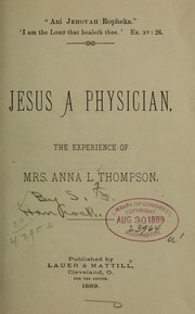 Cover of: Jesus a physician | Samuel Farewell] [from old catalog Hancock