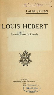 Cover of: Louis Hébert, premier colon du Canada \