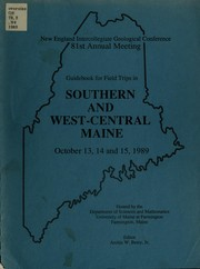Cover of: Guidebook for field trips in southern and west-central Maine, October 13, 14 and 15, 1989