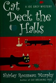 Cover of: Cat Deck the Halls: A Joe Grey Mystery (Joe Grey Mysteries)