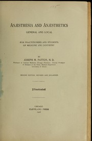Cover of: Anæsthesia and anæsthetics, general and local, for practitioners and students of medicine and denistry