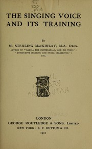 Cover of: The singing voice and its training