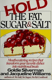 Hold the Fat, Sugar and Salt