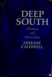 Cover of: Deep South | Caldwell, Erskine