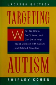Cover of: Targeting autism | Shirley Cohen