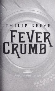 Cover of: Fever Crumb | Philip Reeve