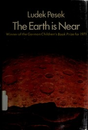 Cover of: The earth is near. | LudeМЊk PesМЊek