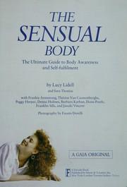 The sensual body